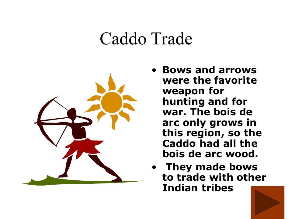 Caddo Trade