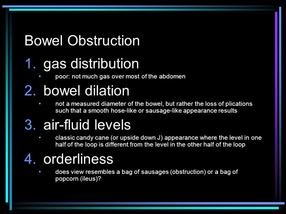 Bowel Obstruction gas distribution bowel dilation air-fluid levels