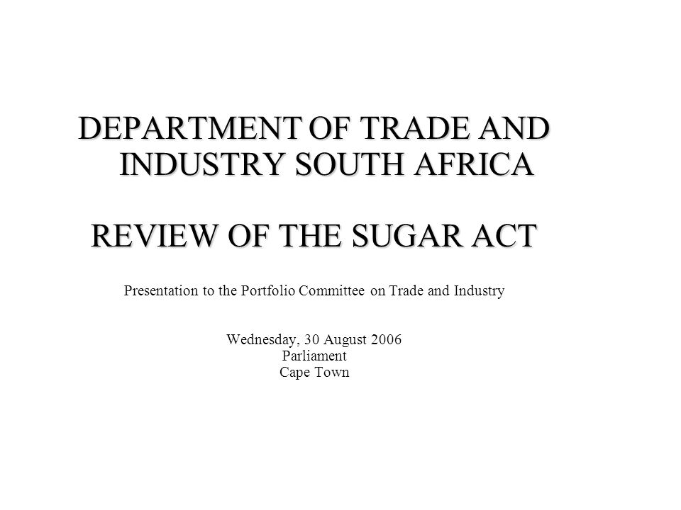 DEPARTMENT OF TRADE AND INDUSTRY SOUTH AFRICA
