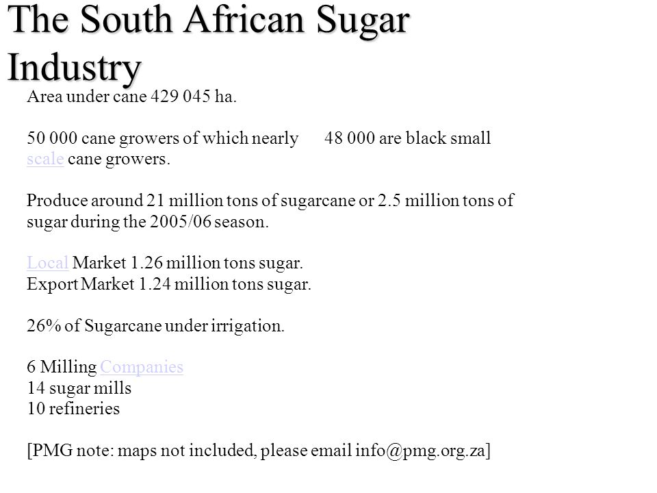 The South African Sugar Industry