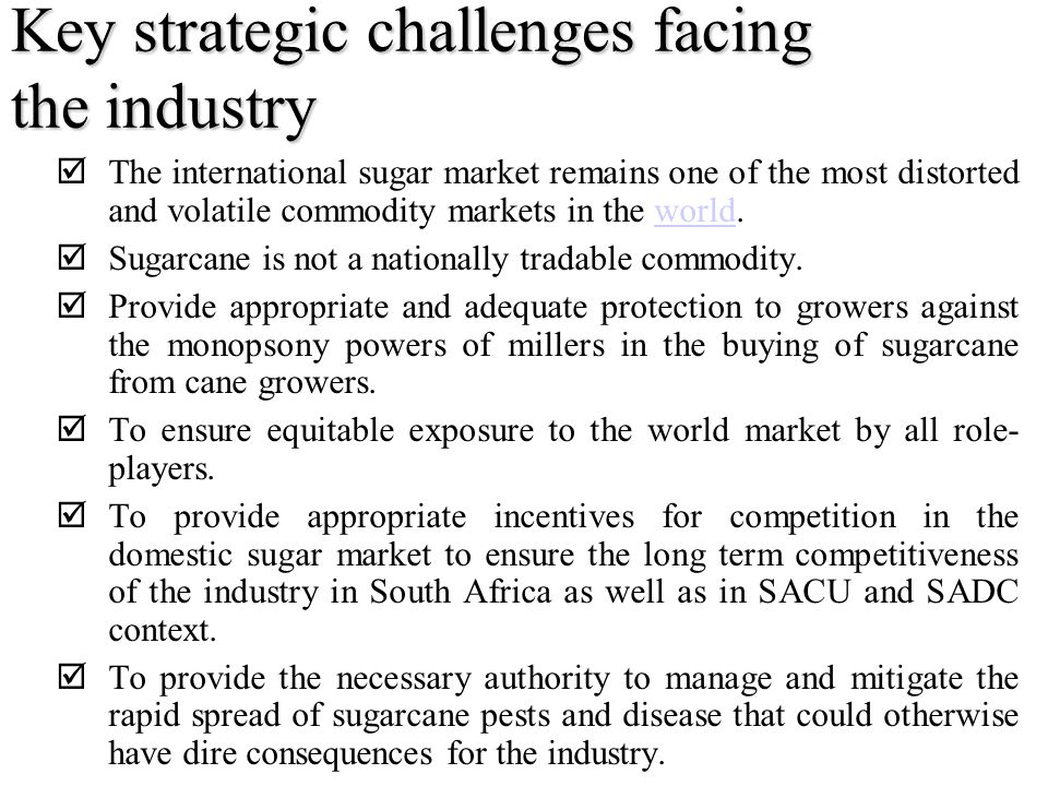 Key strategic challenges facing the industry