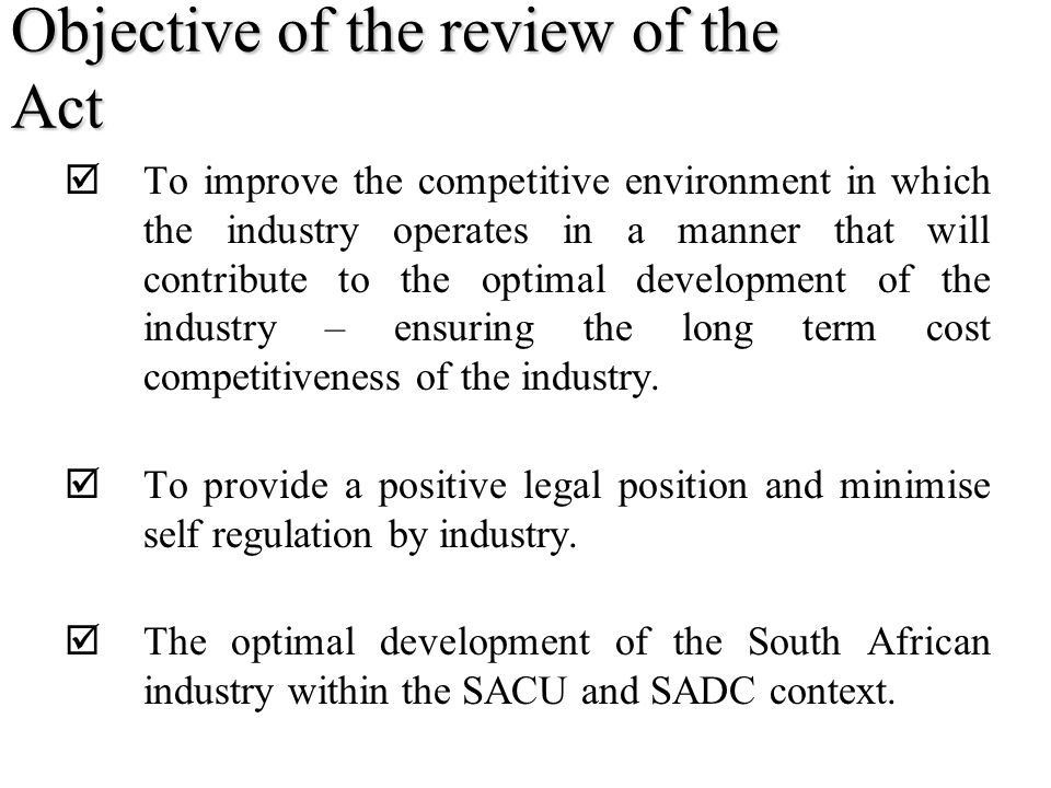 Objective of the review of the Act
