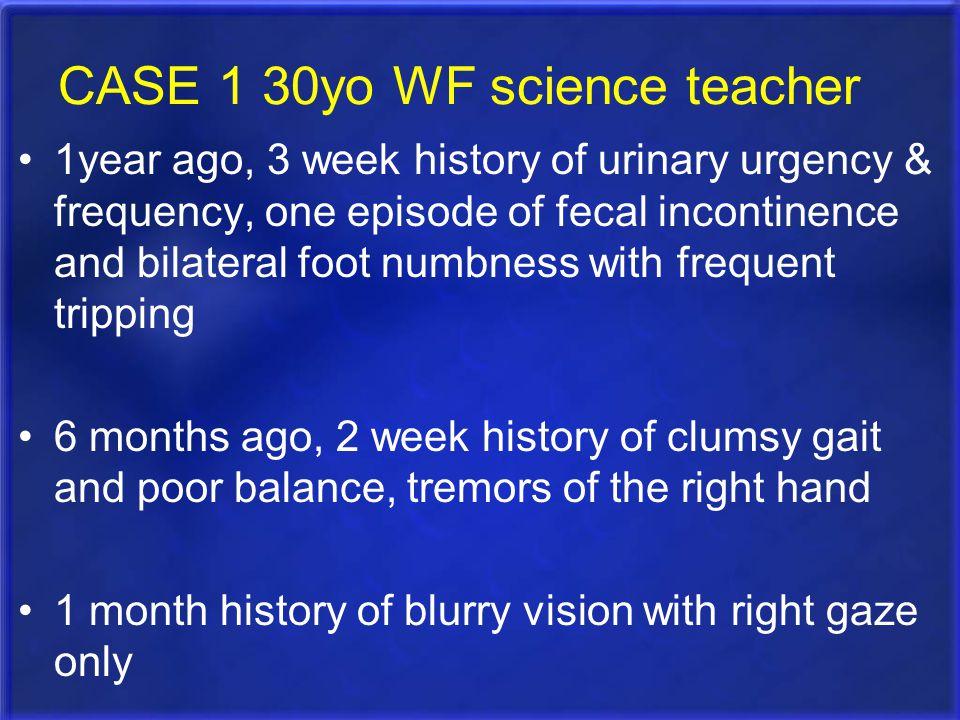 CASE 1 30yo WF science teacher