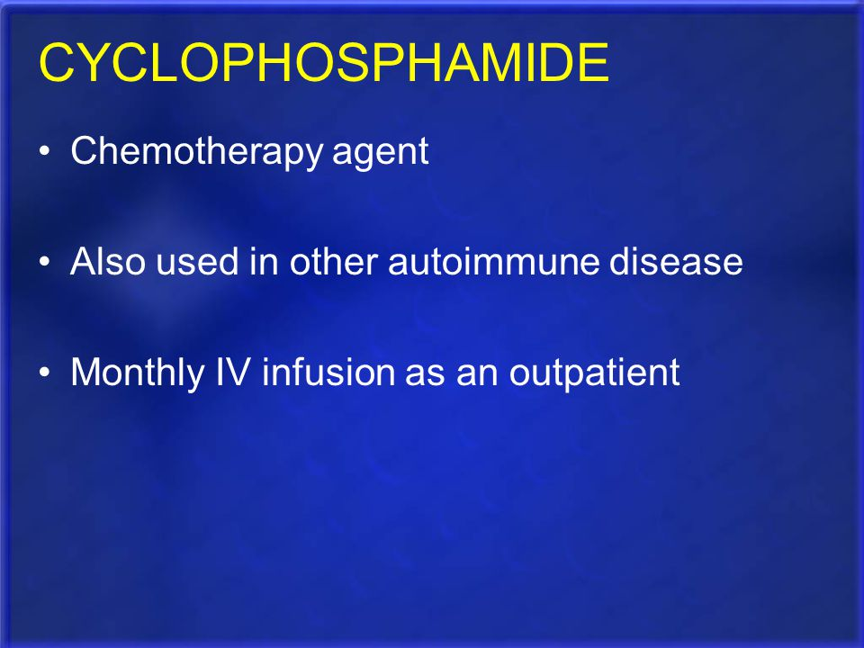 CYCLOPHOSPHAMIDE Chemotherapy agent