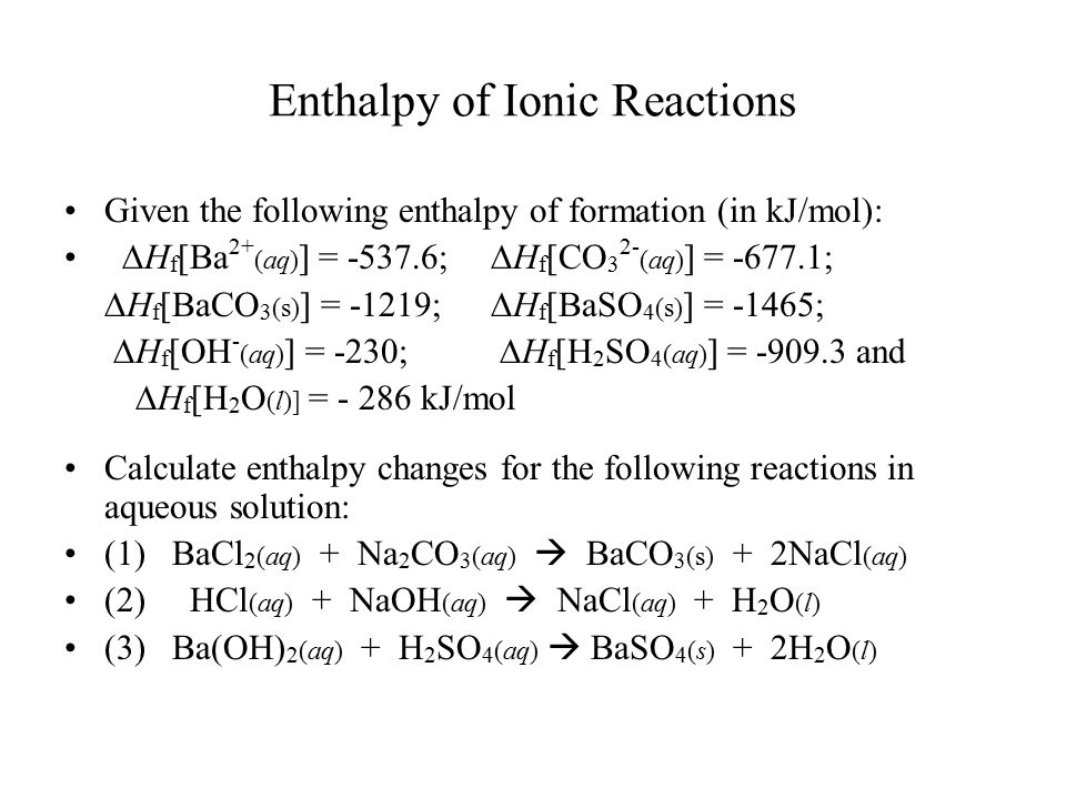 Enthalpy of Ionic Reactions