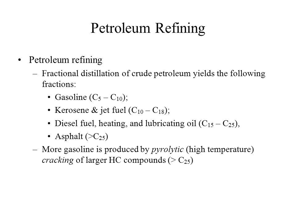 Petroleum Refining Petroleum refining