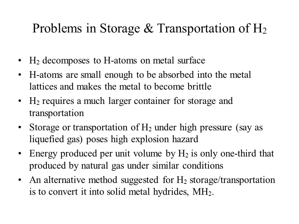 Problems in Storage & Transportation of H2