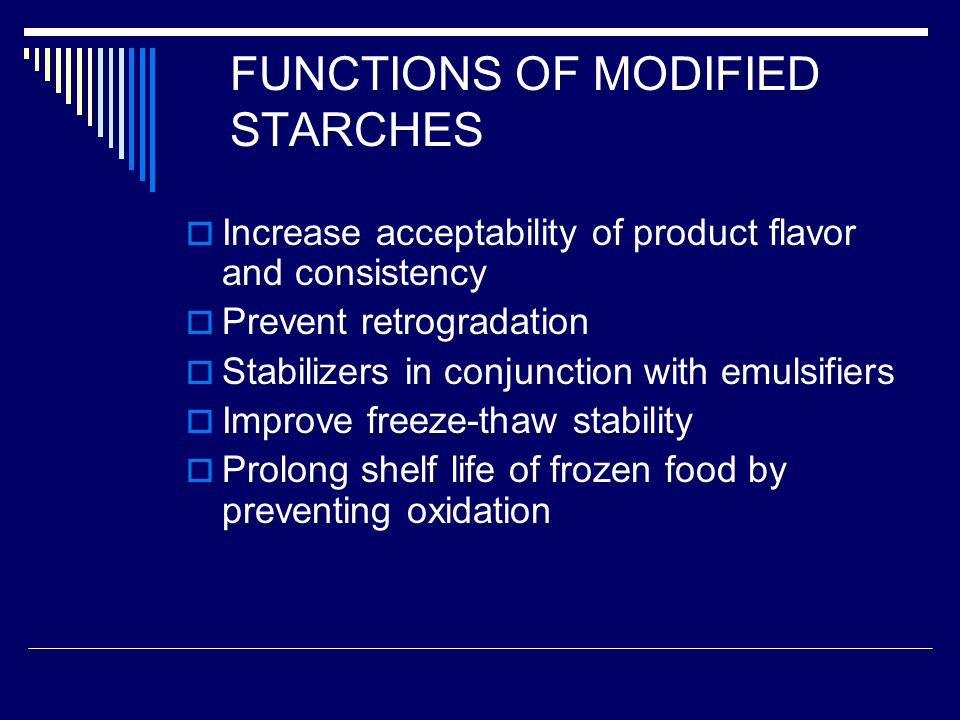 FUNCTIONS OF MODIFIED STARCHES