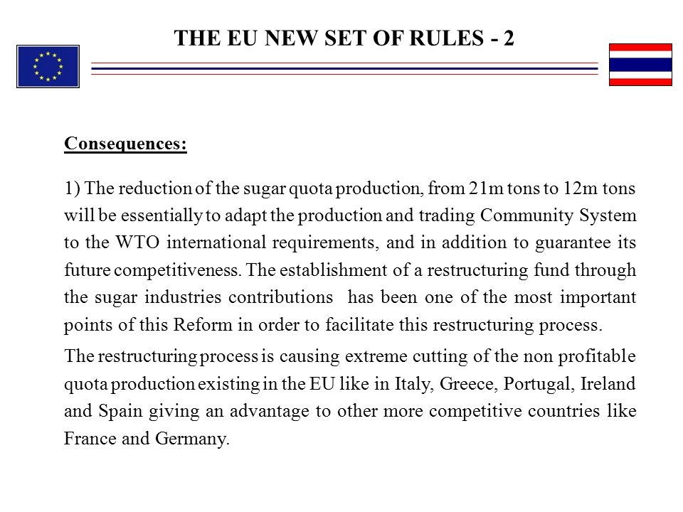 THE EU NEW SET OF RULES - 2 Consequences: