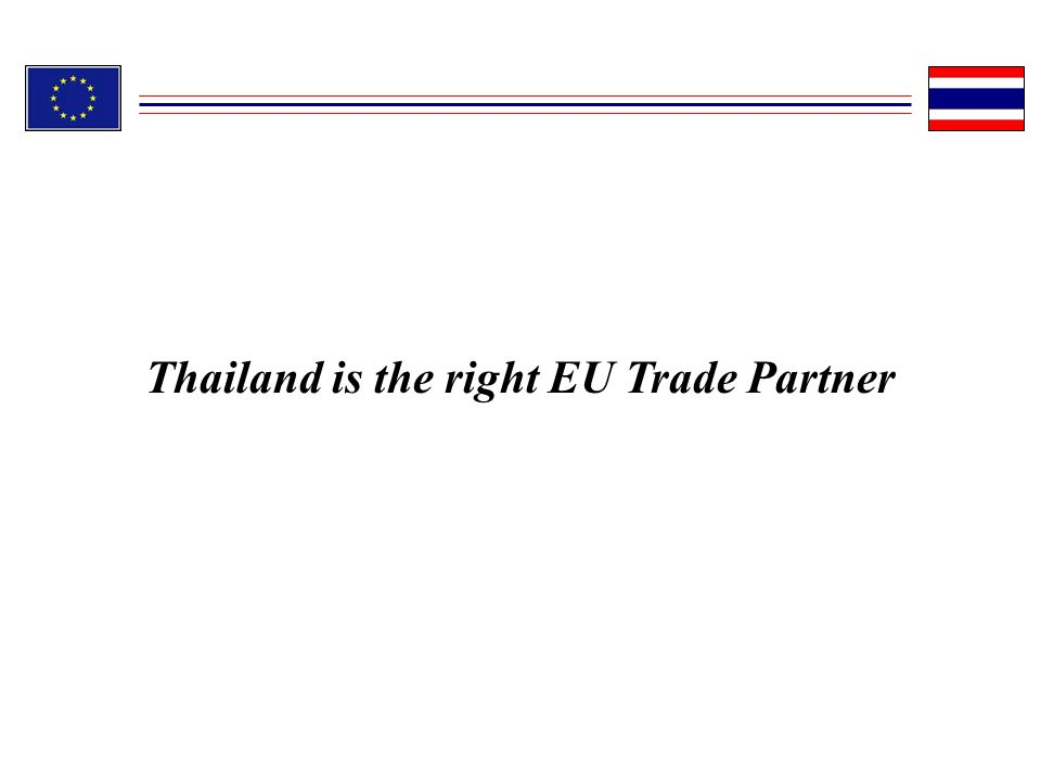 Thailand is the right EU Trade Partner