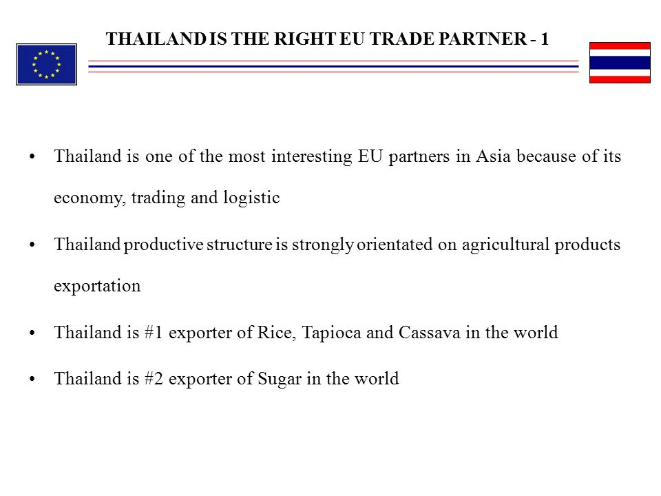 THAILAND IS THE RIGHT EU TRADE PARTNER - 1