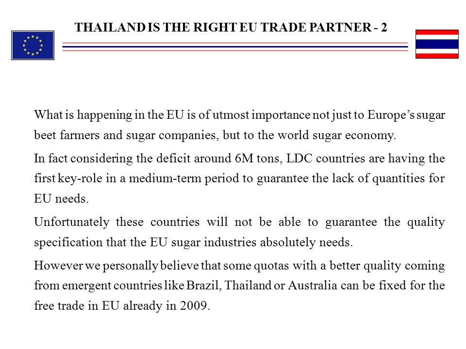 THAILAND IS THE RIGHT EU TRADE PARTNER - 2