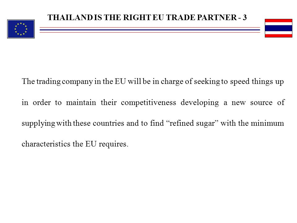 THAILAND IS THE RIGHT EU TRADE PARTNER - 3