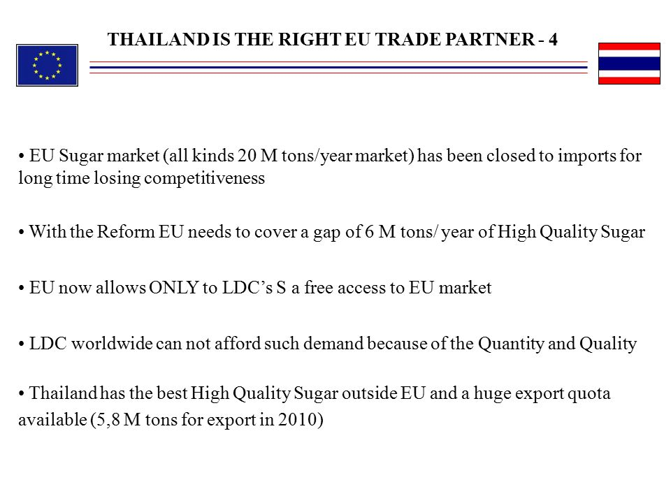 THAILAND IS THE RIGHT EU TRADE PARTNER - 4