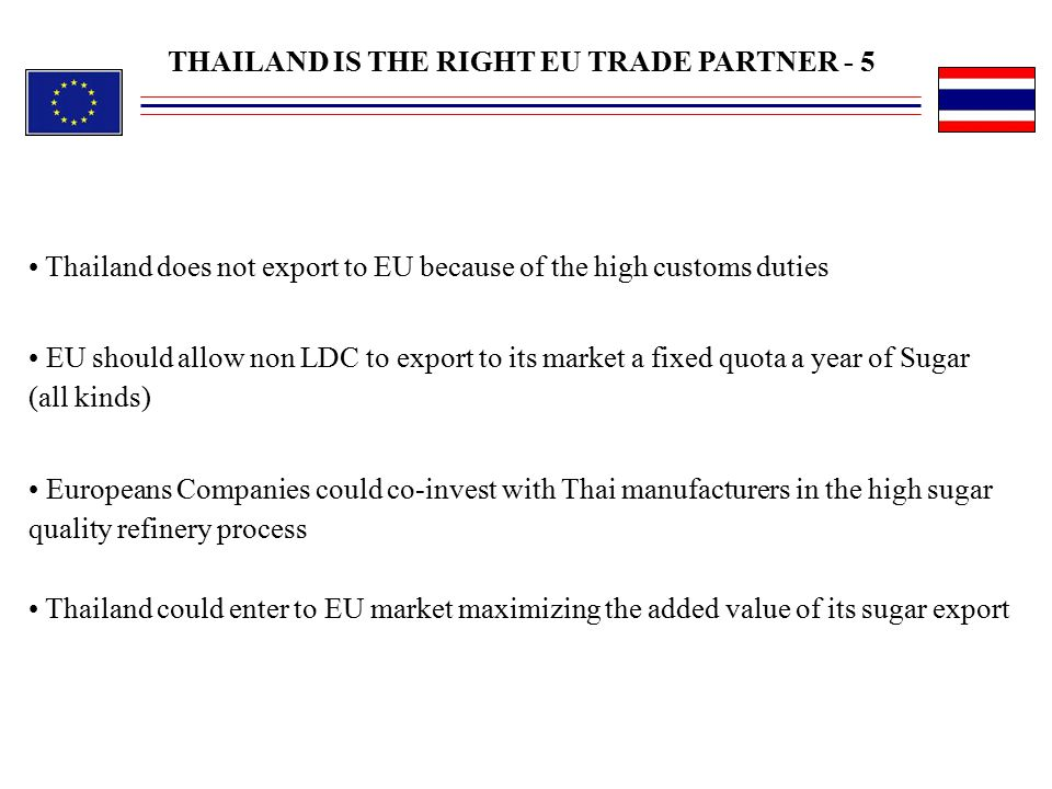 THAILAND IS THE RIGHT EU TRADE PARTNER - 5