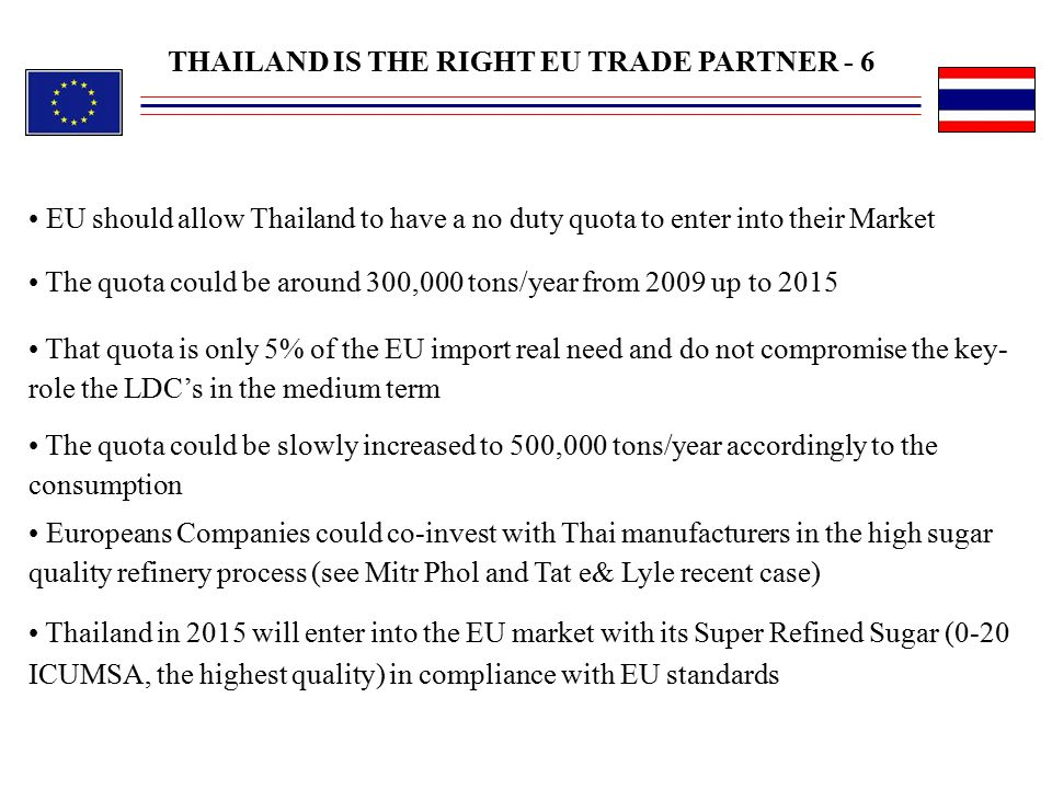 THAILAND IS THE RIGHT EU TRADE PARTNER - 6