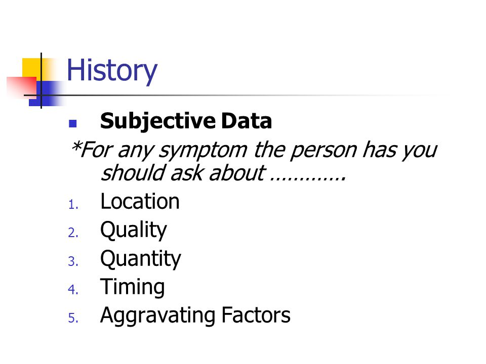 History Subjective Data