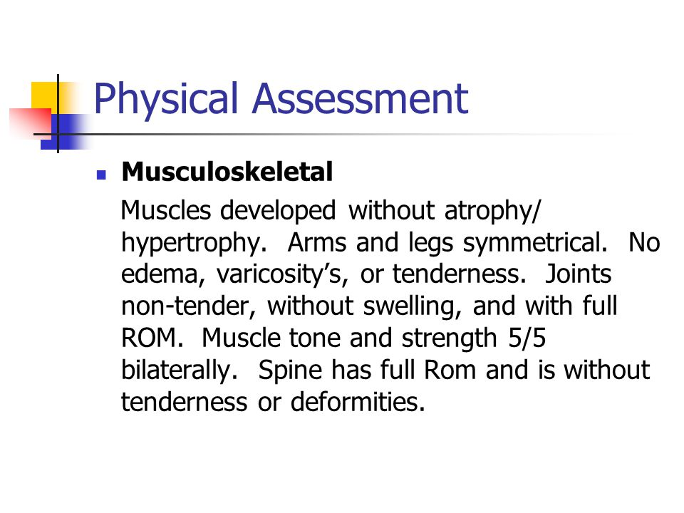 Physical Assessment Musculoskeletal