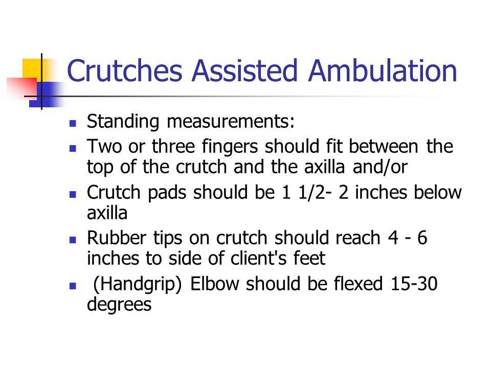 Crutches Assisted Ambulation