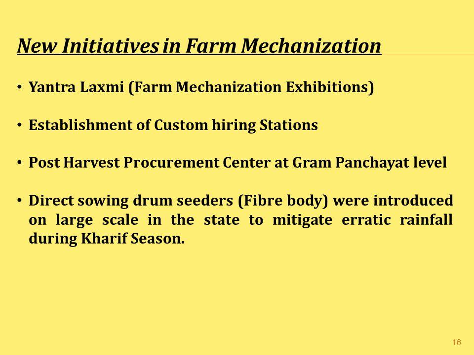 New Initiatives in Farm Mechanization