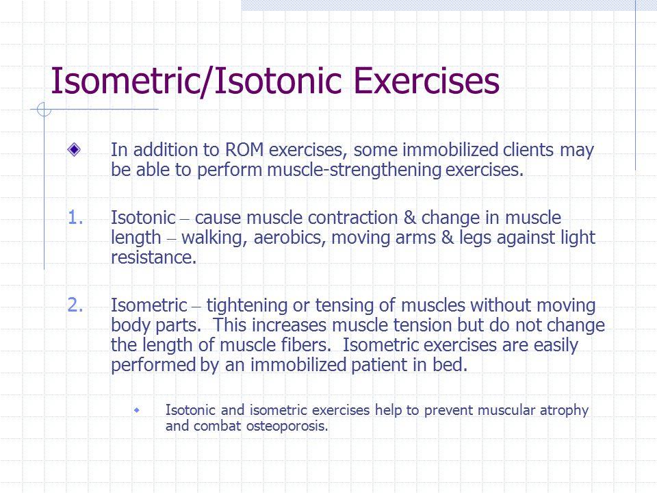 Isometric/Isotonic Exercises