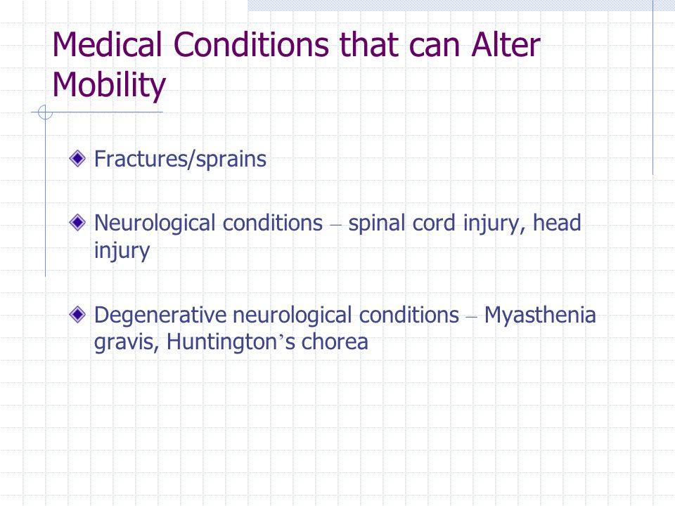 Medical Conditions that can Alter Mobility