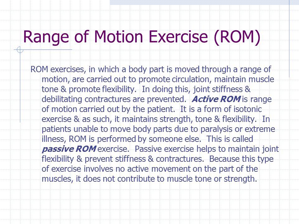 Range of Motion Exercise (ROM)