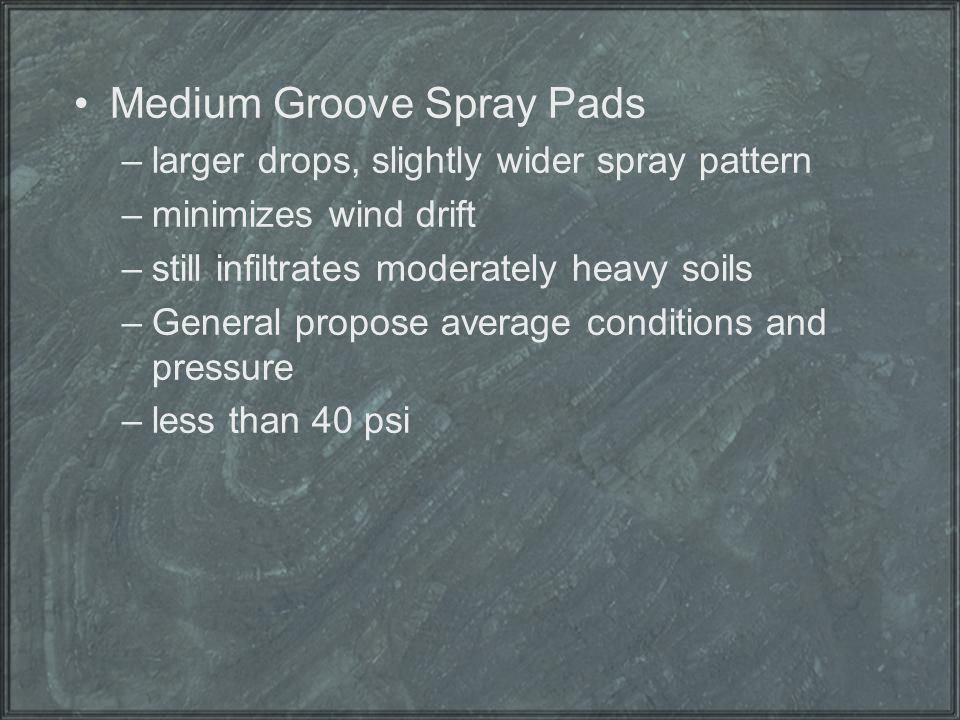 Medium Groove Spray Pads