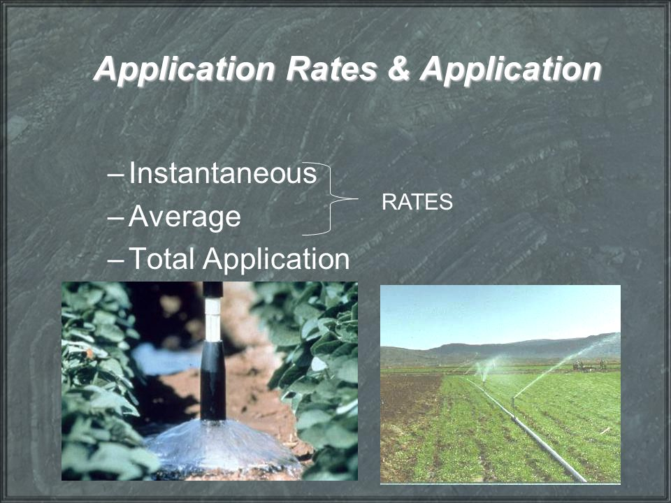 Application Rates & Application