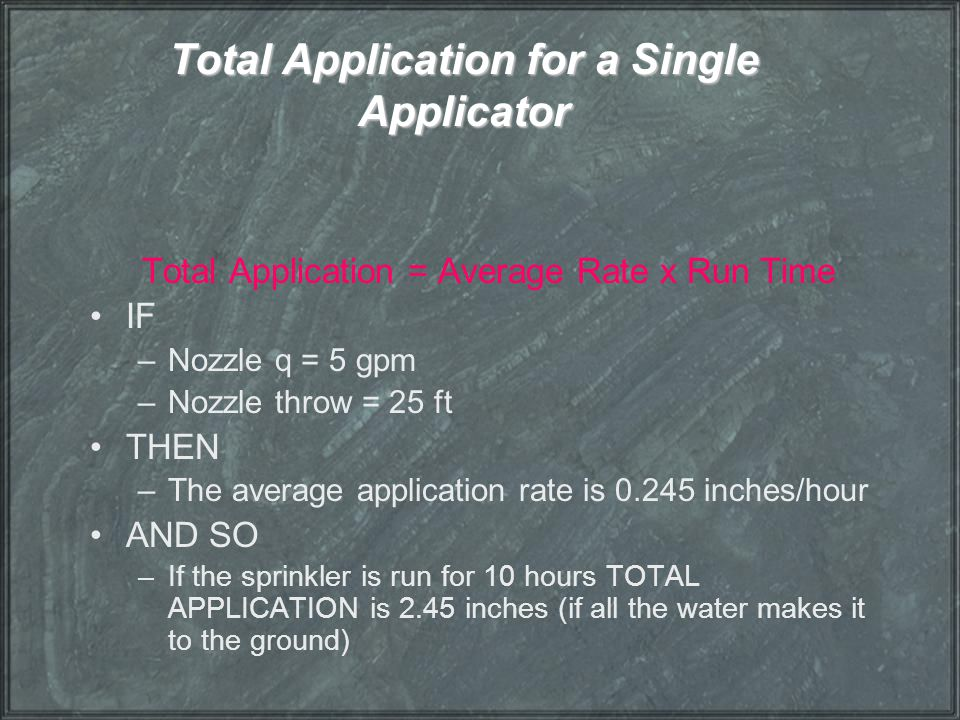 Total Application for a Single Applicator