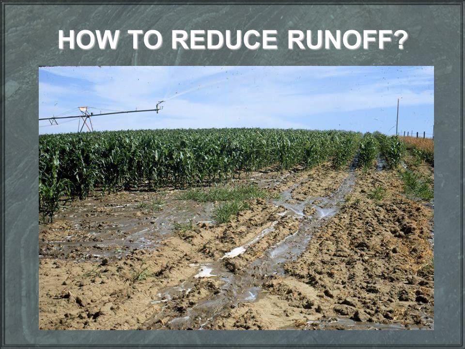 HOW TO REDUCE RUNOFF