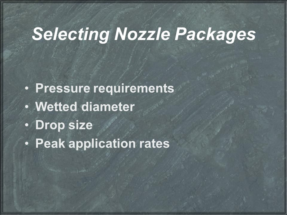 Selecting Nozzle Packages