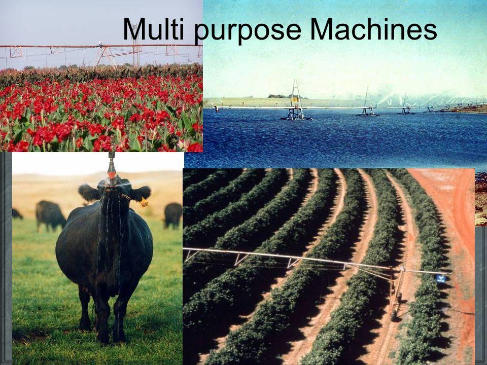 Multi purpose Machines