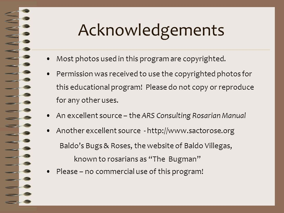 Acknowledgements Most photos used in this program are copyrighted.