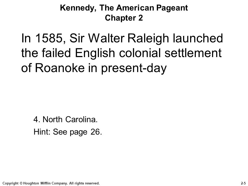 Kennedy, The American Pageant Chapter 2
