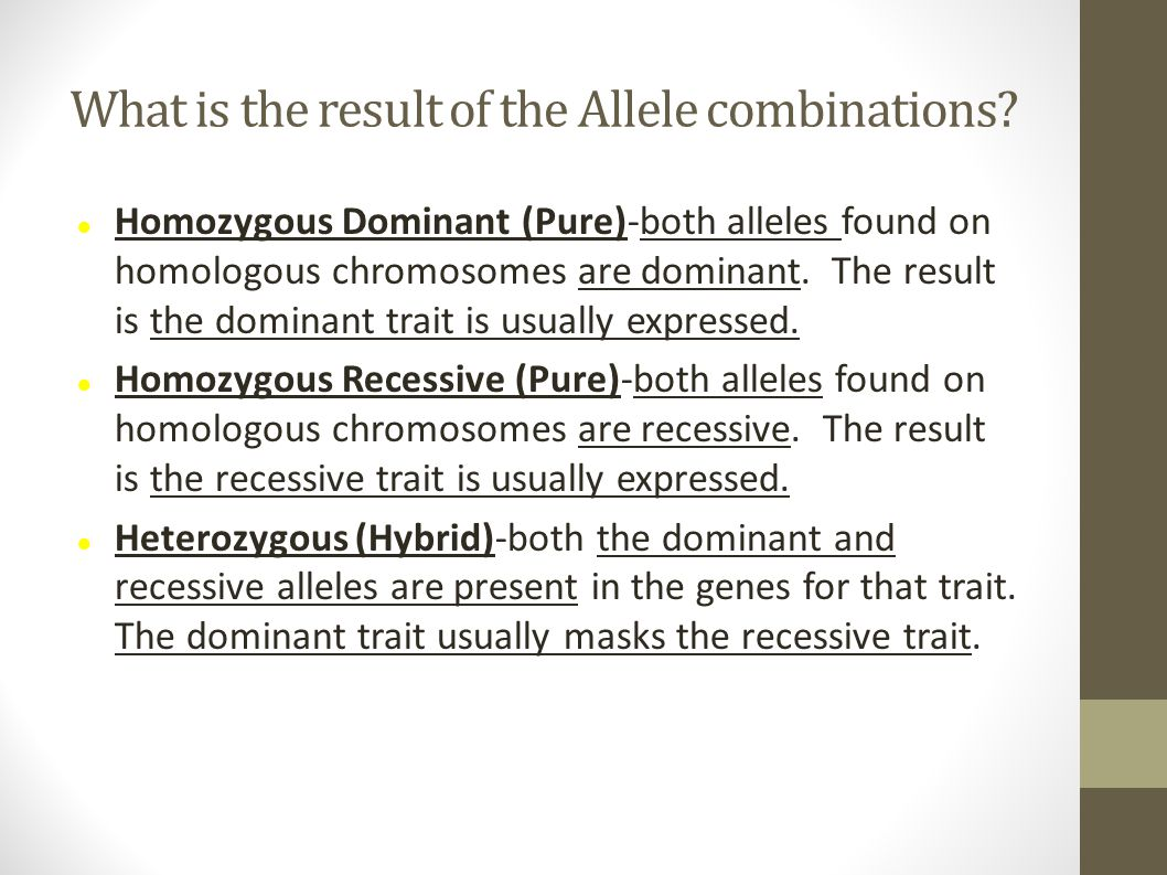 What is the result of the Allele combinations