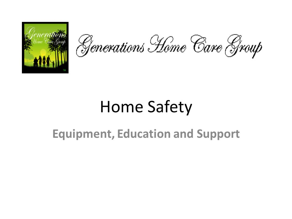 Equipment, Education and Support