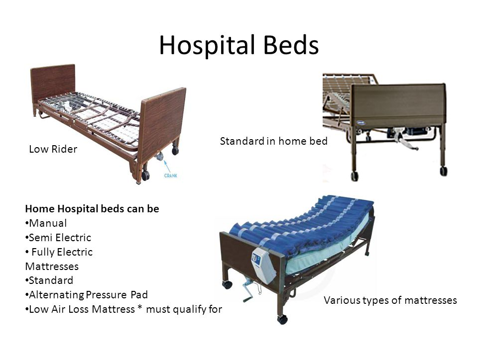 Hospital Beds Standard in home bed Low Rider Home Hospital beds can be