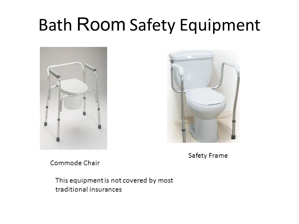 Bath Room Safety Equipment