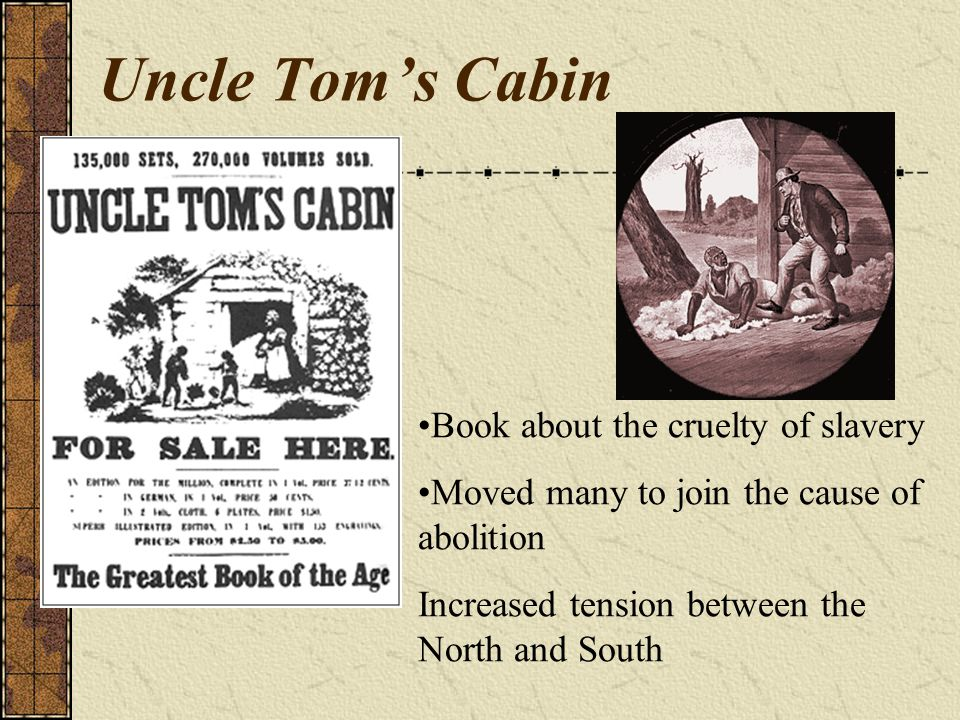 Uncle Tom's Cabin Book about the cruelty of slavery