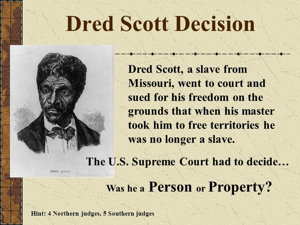 Dred Scott Decision Was he a Person or Property