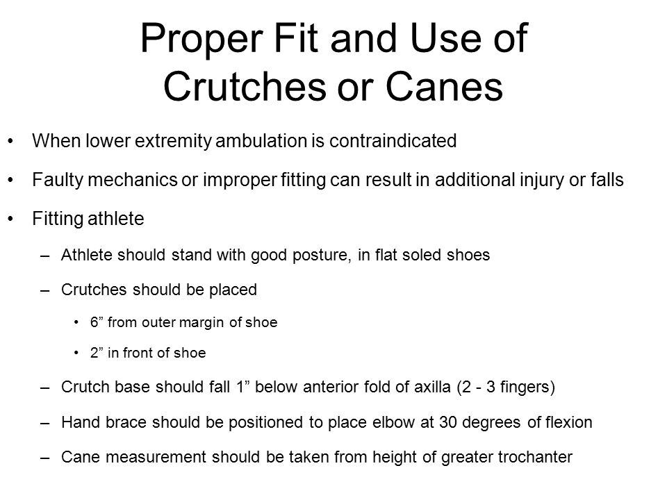 Proper Fit and Use of Crutches or Canes