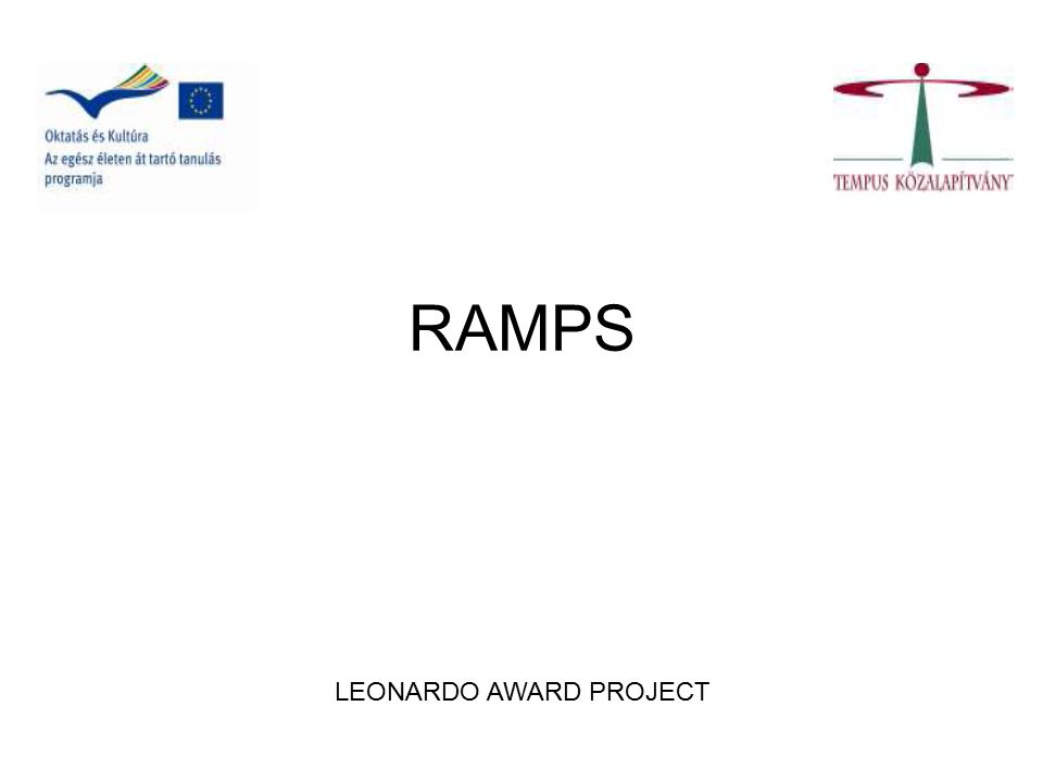 RAMPS LEONARDO AWARD PROJECT