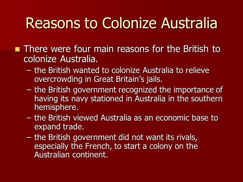Reasons to Colonize Australia