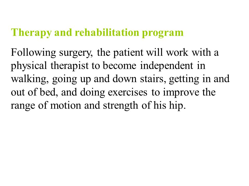 Therapy and rehabilitation program