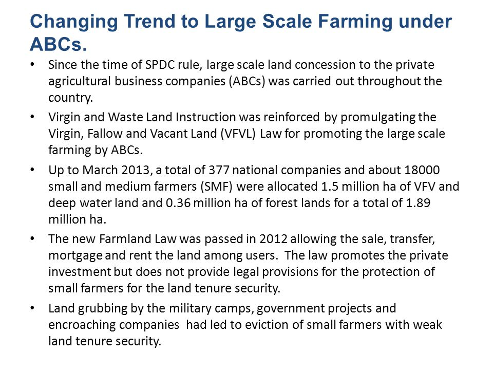 Changing Trend to Large Scale Farming under ABCs.