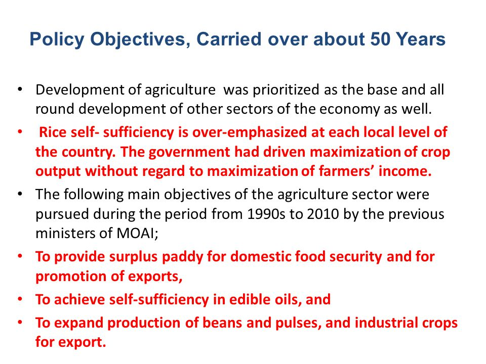 Policy Objectives, Carried over about 50 Years