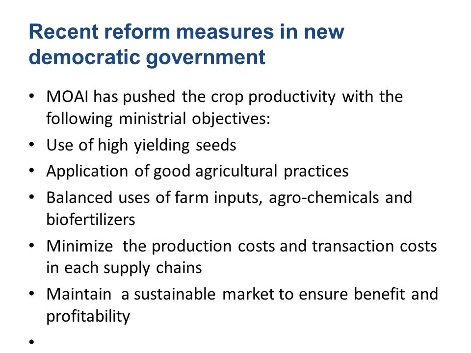 Recent reform measures in new democratic government