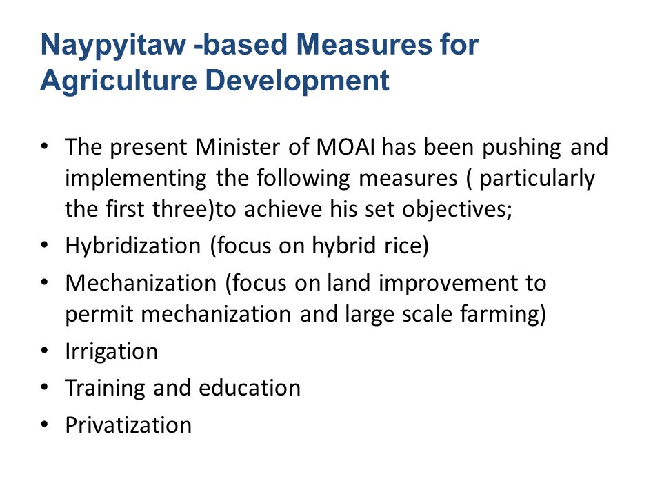 Naypyitaw -based Measures for Agriculture Development