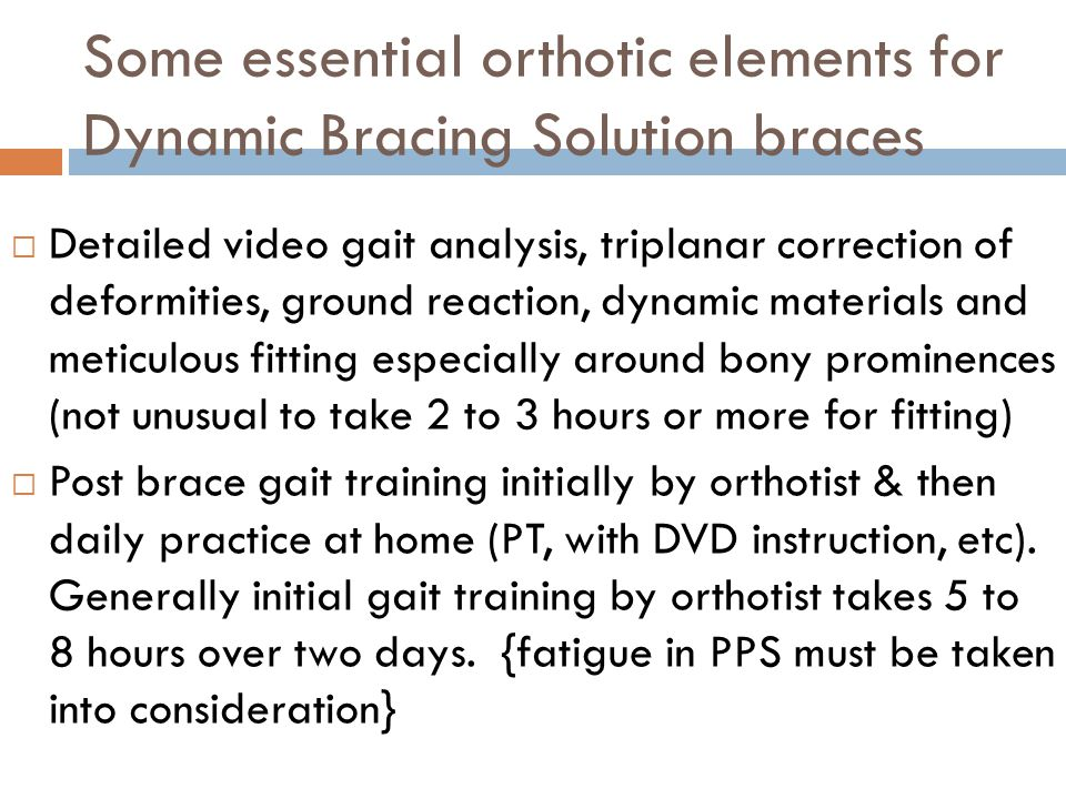 Some essential orthotic elements for Dynamic Bracing Solution braces